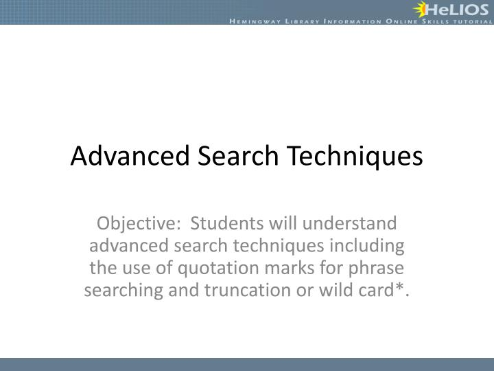 advanced search techniques n.