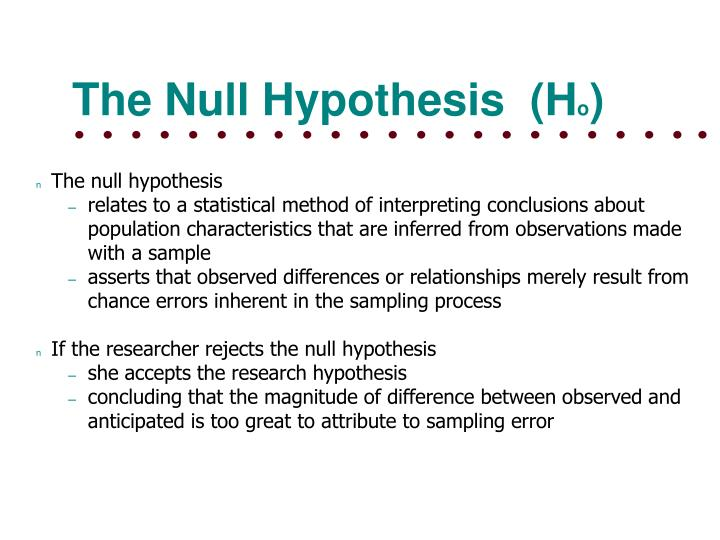 research sampling and null hypothesis Lecture 5-a prof hisham gabr - architectural research methods 1 the research hypothesisthe research hypothesis, variables, and sampling • research.
