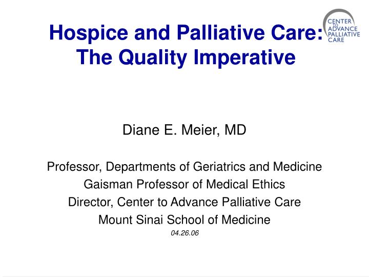 hospice and palliative care the quality imperative n.