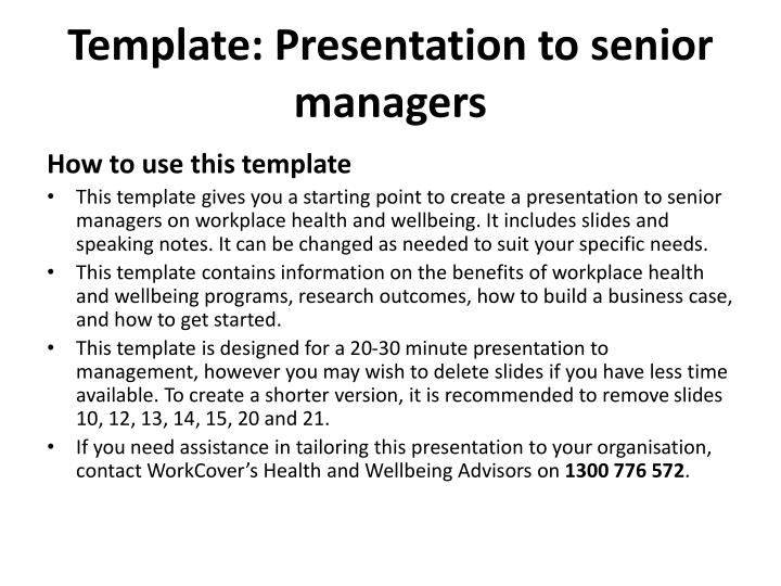 Template presentation to senior managers