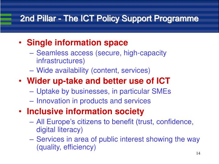 2nd Pillar - The ICT Policy Support Programme