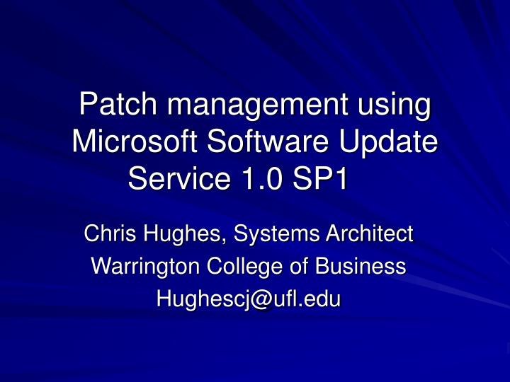 patch management using microsoft software update service 1 0 sp1 n.