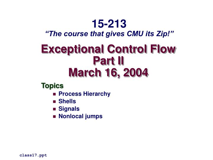 exceptional control flow part ii march 16 2004 n.