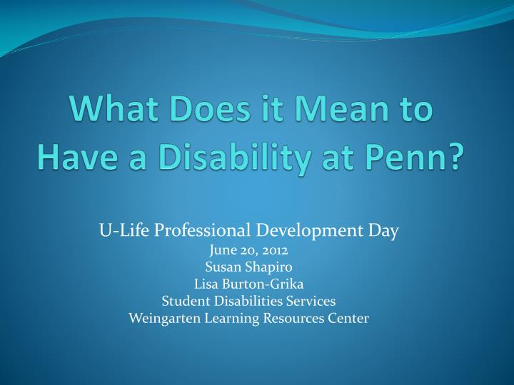 what does it mean to have a disability at penn n.