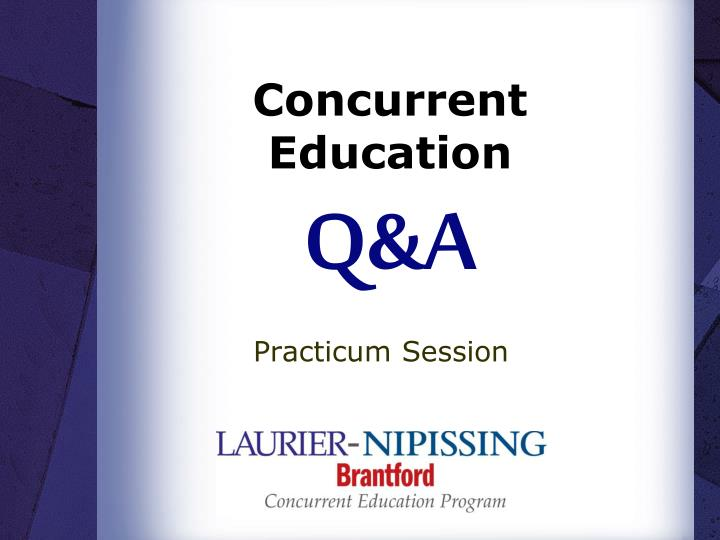 Concurrent education q a