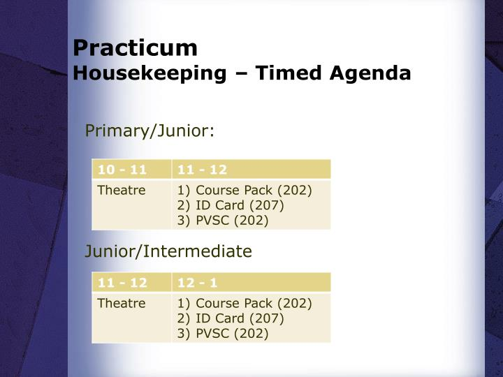 Practicum housekeeping timed agenda
