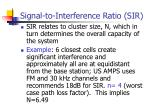 signal to interference ratio sir1
