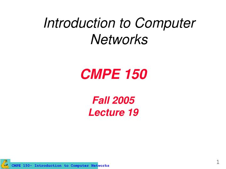 cmpe 150 fall 2005 lecture 19 n.