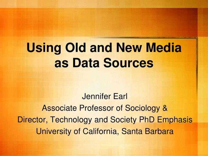using old and new media as data sources n.