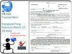 eschool truancy form complaint filing failure to attend 12 16 years