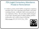 fea legal compulsory attendance private or home school