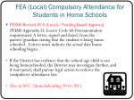 fea local compulsory attendance for students in home schools