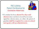 fec local parent conference for excessive absences
