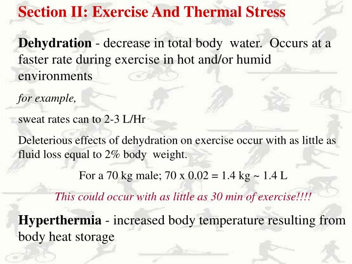 Section II: Exercise And Thermal Stress