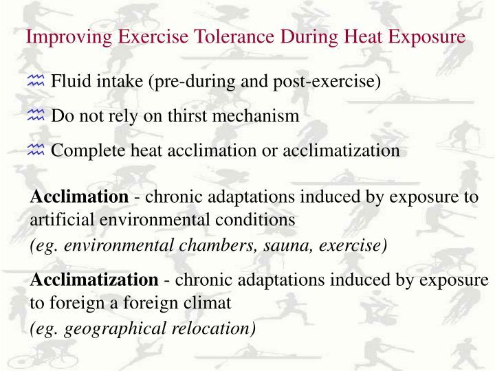 Improving Exercise Tolerance During Heat Exposure