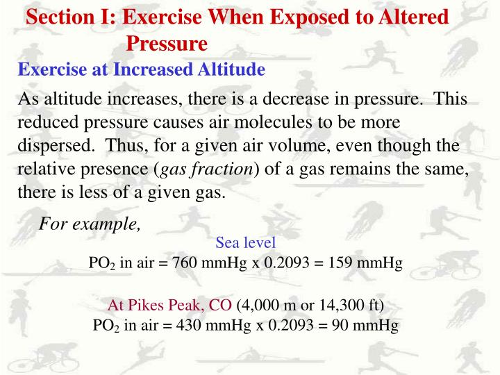 Section I: Exercise When Exposed to Altered Pressure