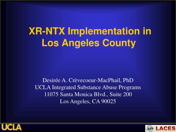 xr ntx implementation in los angeles county n.