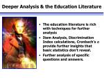 deeper analysis the education literature