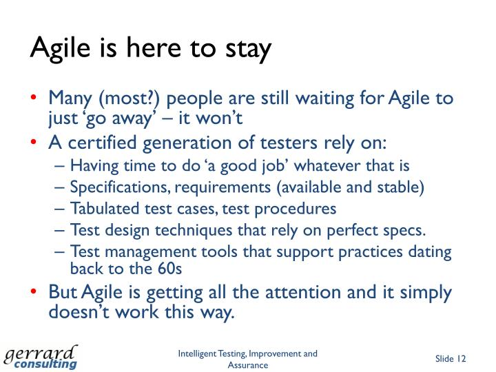 Agile is here to stay