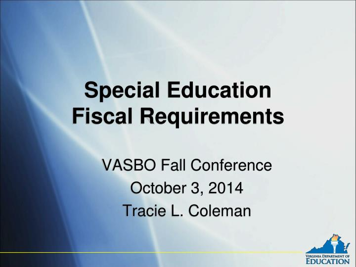 special education fiscal requirements n.