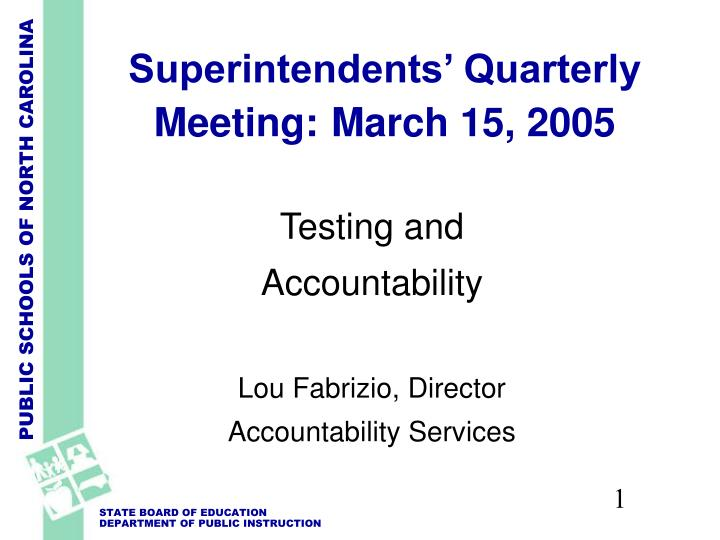 superintendents quarterly meeting march 15 2005 n.