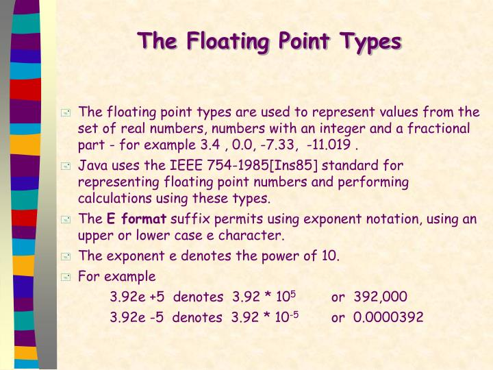 The Floating Point Types