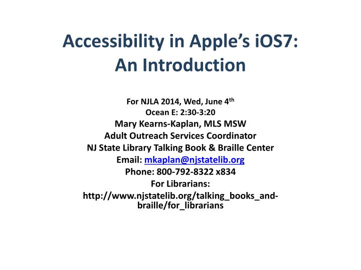 accessibility in apple s ios7 an introduction n.