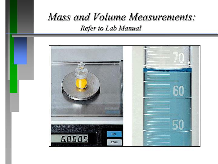 Mass and Volume Measurements: