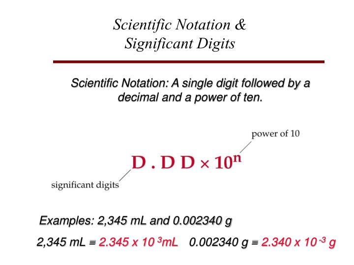 Scientific Notation &