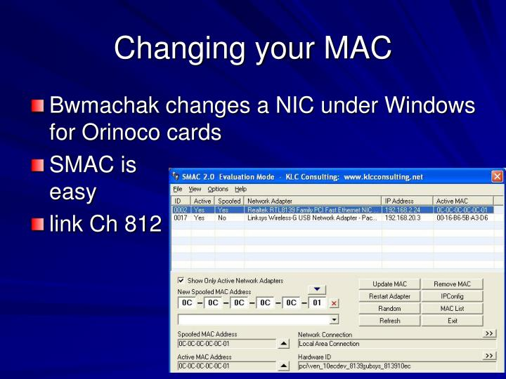 Changing your MAC