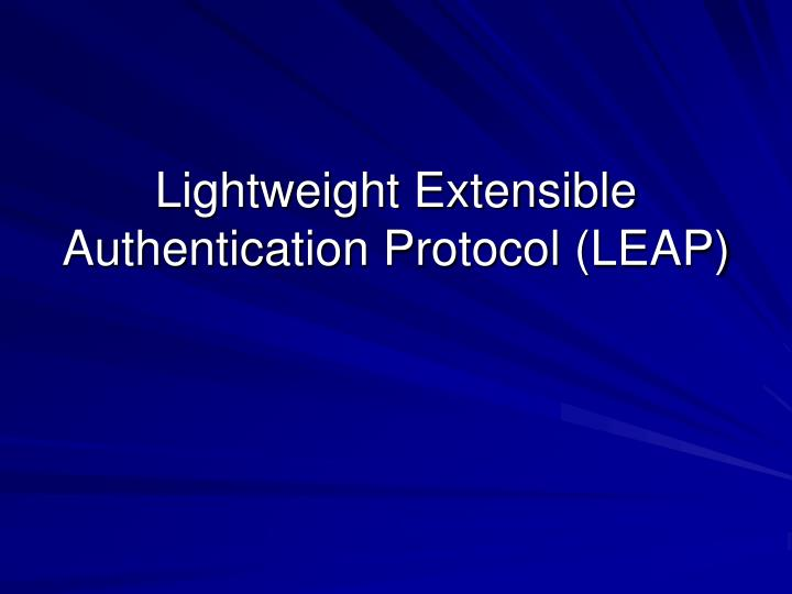 Lightweight Extensible Authentication Protocol (LEAP)
