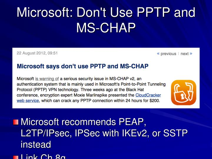 Microsoft: Don't Use PPTP and MS-CHAP
