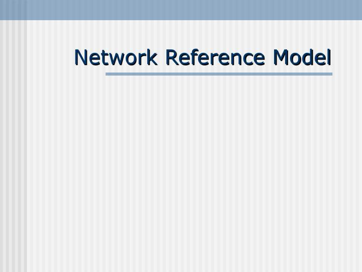 network reference model n.