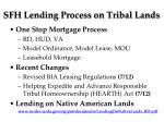sfh lending process on tribal lands