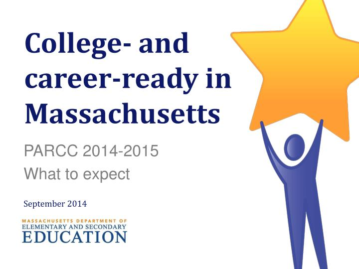 College and career ready in massachusetts