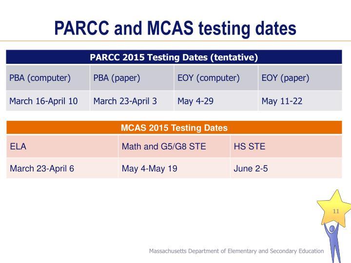 PARCC and MCAS testing dates