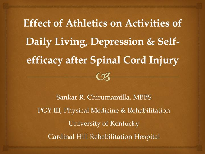 effect of athletics on activities of daily living depression self efficacy after spinal cord injury n.