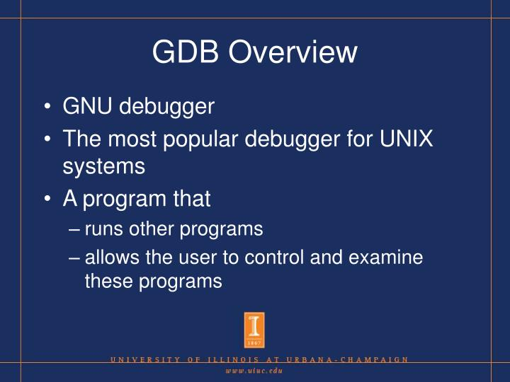 GDB Overview