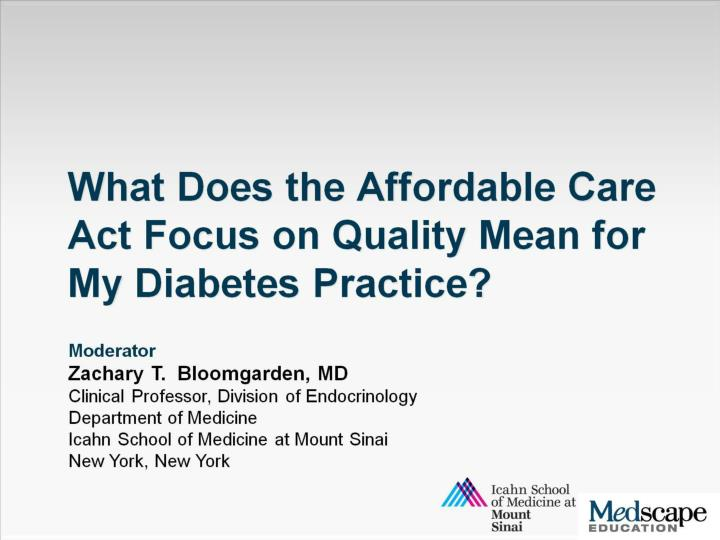 what does the affordable care act focus on quality mean for my diabetes practice n.