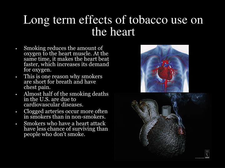Long term effects of tobacco use on the heart