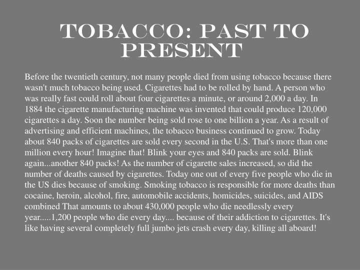 Tobacco past to present