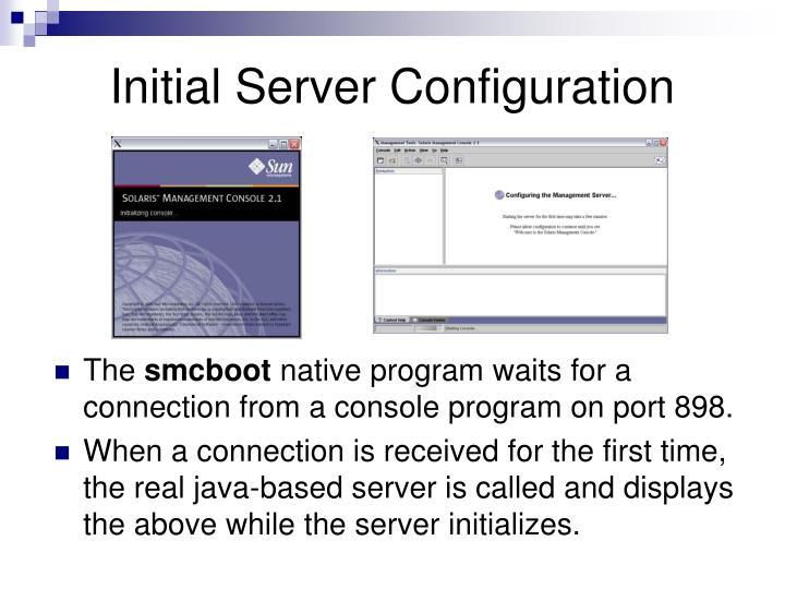 Initial Server Configuration