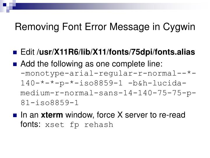 Removing Font Error Message in Cygwin