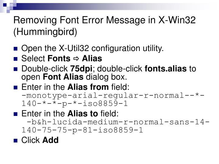 Removing Font Error Message in X-Win32 (Hummingbird)