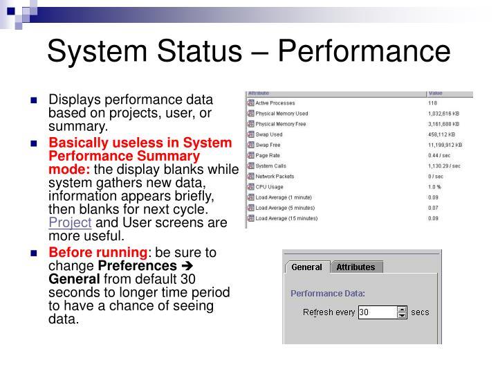 System Status – Performance