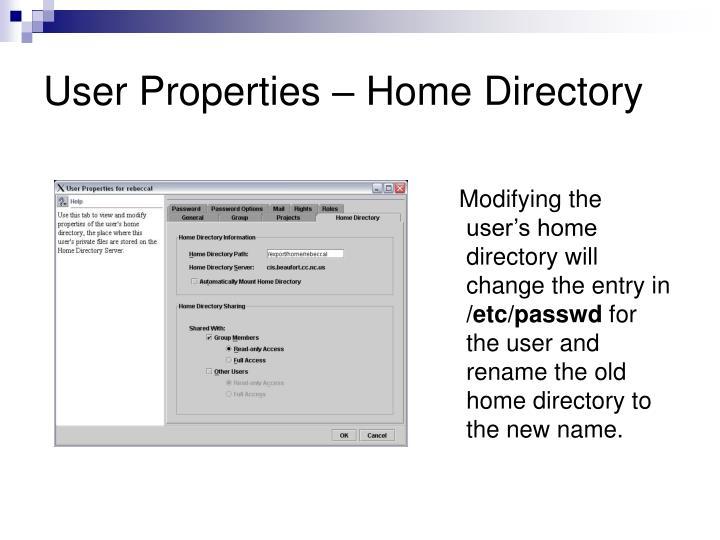 User Properties – Home Directory