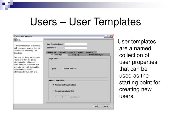 Users – User Templates