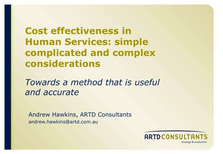 cost effectiveness in human services simple complicated and complex considerations n.