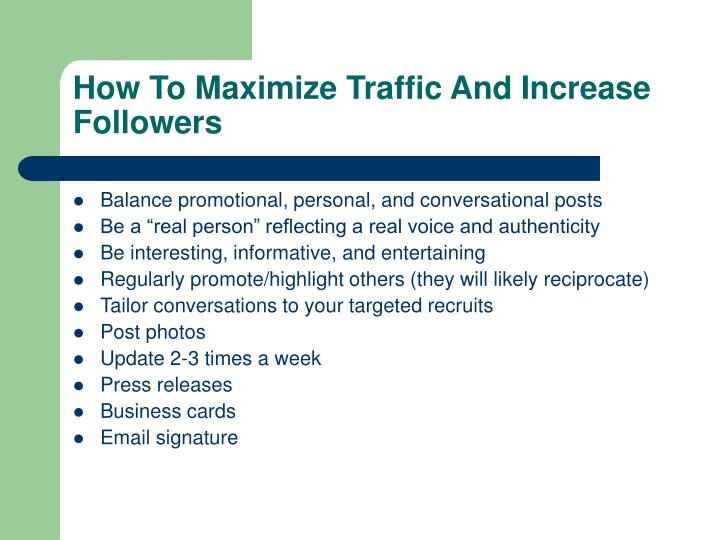 How To Maximize Traffic And Increase Followers
