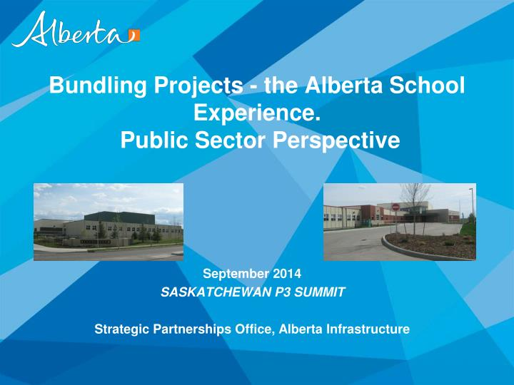 bundling projects the alberta school experience public sector perspective n.